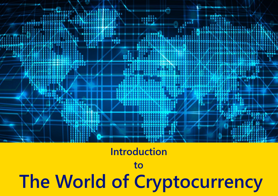 Introduction to the cryptocurrency world