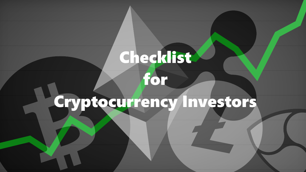 Checklist for cryptocurrency investor