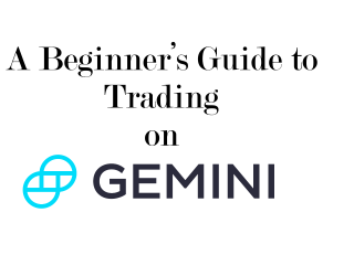 A Beginner's Guide to Trading on Gemini